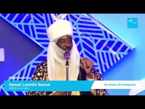 The Next 100: No Peace, No Prosperity - HRH. Sanusi Lamido Sanusi (Emir of Kano)