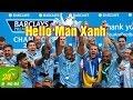 Hello Man Xanh    Nhạc chế  Sự kiện Man City sang Việt Nam