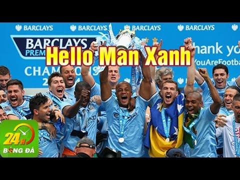 Hello Man Xanh  – Nhạc chế  Sự kiện Man City sang Việt Nam