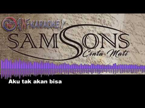 Cinta Mati - Samsons (Official Audio Karaoke)