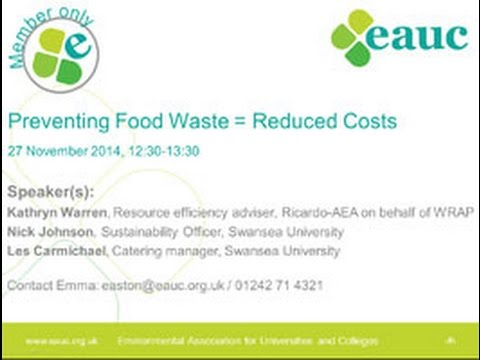 Preventing Food Waste Reduced Costs EAUC Webinar