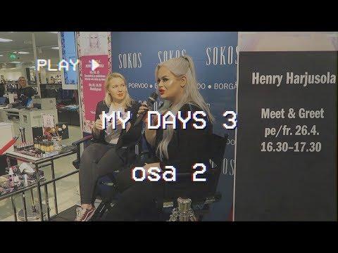MY DAYS 3 osa 2: PORVOO JA PESUKONEET | Henry Harjusola