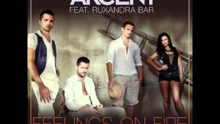 Feelings on fire Akcent Feat. Ruxandra Bar