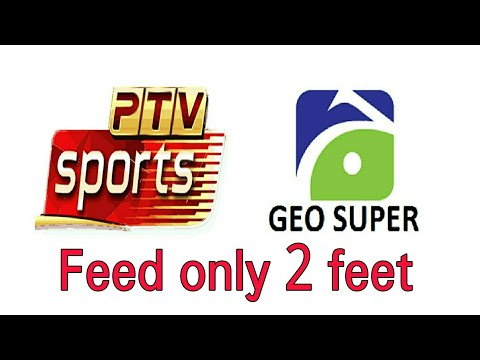 PTV Sports + Geo Super (live feed) Channel received by 2 feet