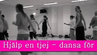 Musikhjälpen 2013 -  Dansa för livet