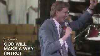 Don Moen - God Will Make a Way (Intro)