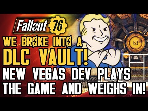 Fallout 76 - We Broke Into A DLC Vault!  New Vegas Dev Plays FO76 and Gives Honest Review!