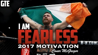 Conor McGregor - I AM FEARLESS | MOTIVATION FOR 2017