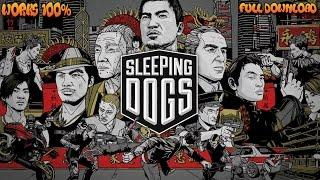 Sleeping Dog Definitive Edition tutorial download window 7,8,10
