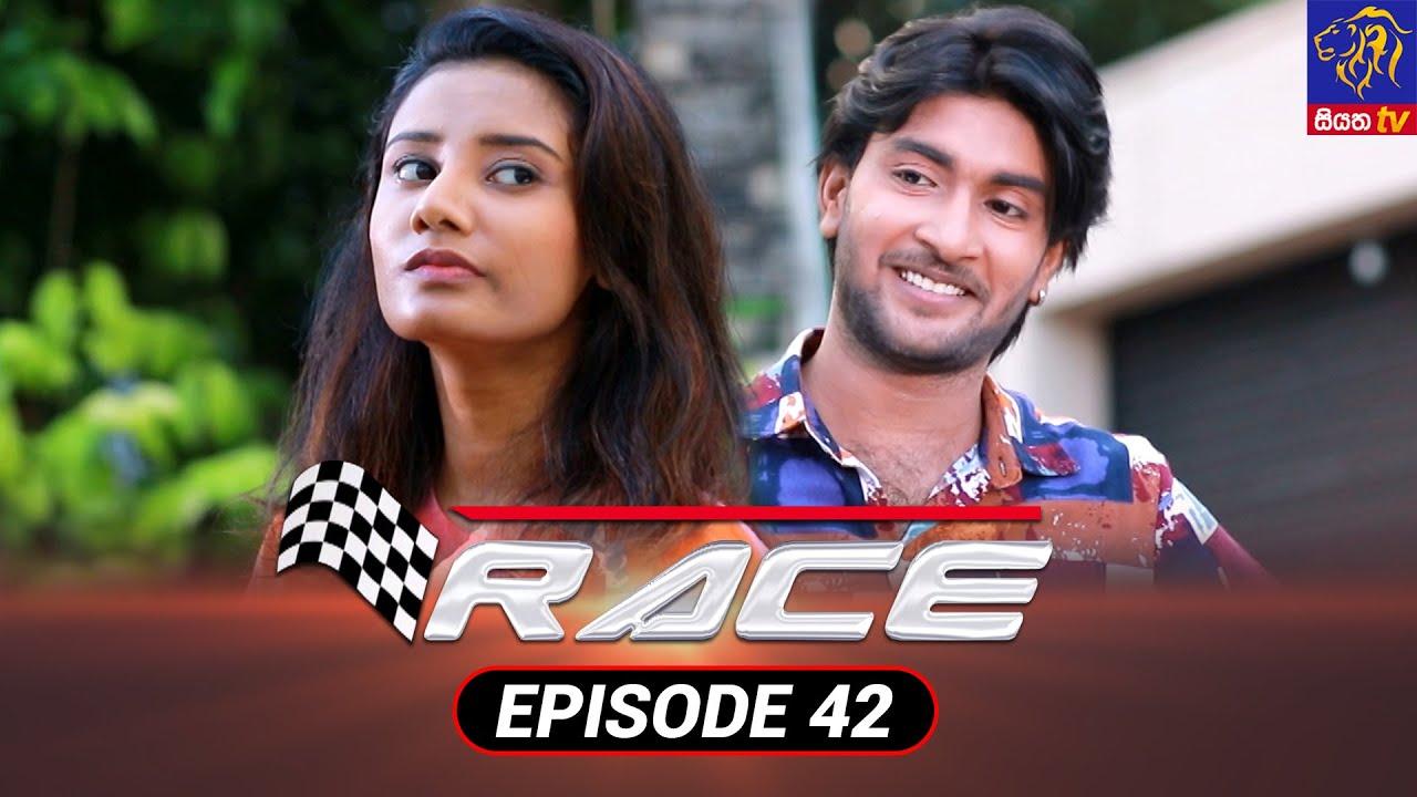 Download Race - රේස්   Episode 42   04 - 10 - 2021   Siyatha TV