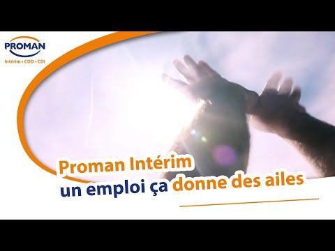 Proman Intérim, un emploi ça donne des ailes - PROMAN