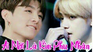 (Oneshot VKook - HE) Ai Mới Là Kim Phu Nhân