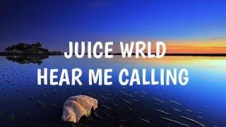 Juice WRLD - Hear me calling (clean - lyrics)