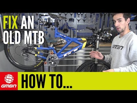 How To Fix Up An Old MTB | Mountain Bike Maintenance