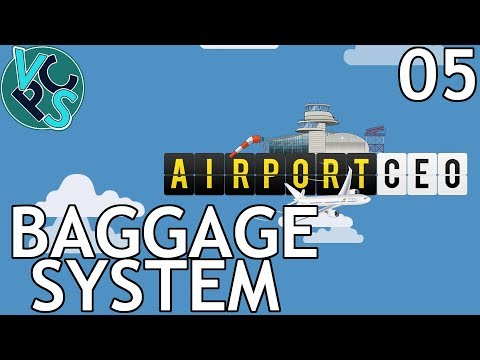 Baggage System : Airport CEO EP05 - Airport Management Tycoon Gameplay