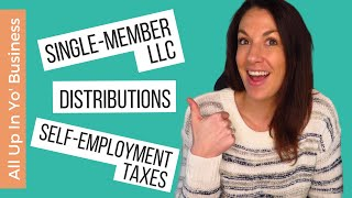 How to Pay Yourself in a Single Member LLC | How to Pay Yourself as a Business Owner