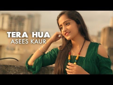 Tera Hua  Atif Aslam  Female Version  Asees Kaur  Loveratri  Panoctave Music  Cover