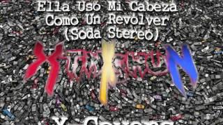 Xtinkshun Ella Uso Mi Cabeza Como Un Revolver Vs 4 Ton Mantis Soda Stereo Amon Tobin Cover