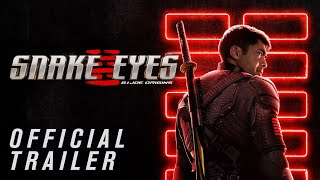 Snake Eyes Official Trailer (2021 Movie) - Henry Golding