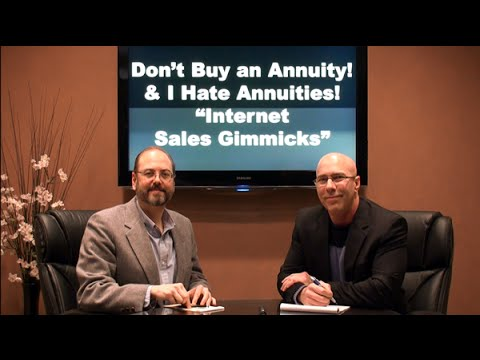 """""""Dont Buy an Annuity"""" & """"I Hate Annuities"""" - Internet Sales Gimmicks"""