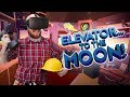 ELEVATOR CONSTRUCTION Elevator To The Moon Oculus Rift Gameplay mp3