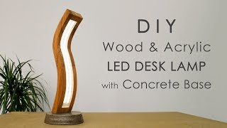 Curved Wood and Acrylic LED Desk Lamp with Concrete Base | Bending Acrylic