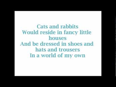 Alice In Wonderland World of My Own Lyrics