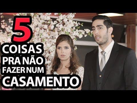 5 Coisas pra não fazer num Casamento - DESCONFINADOS (Erros no Final)