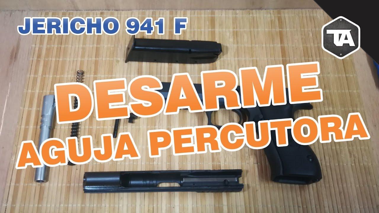 Desarme aguja percutora JERICHO 941 F