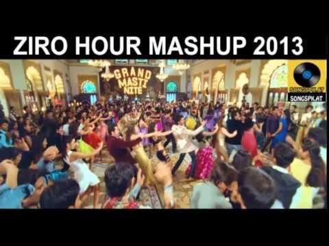 ZERO HOUR MASHUP Full Song   Best Of Bollywood 2013-2014