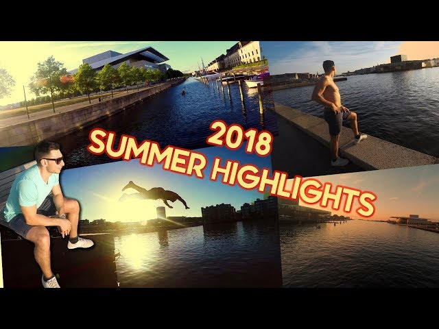 WHAT DOES SUMMER LOOK LIKE IN COPENHAGEN? 🌞MY 2018 HIGHLIGHTS