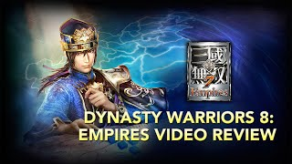 Dynasty Warriors 8: Empires Video Review