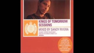 Sandy Rivera - Kings Of Tomorrow Sessions (2001)