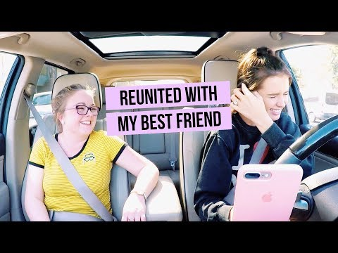 REUNITED WITH MY BEST FRIEND AFTER 8 MONTHS | Driving With Jess