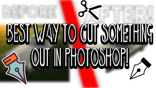 Best Way To Cut Out Anything in Photoshop!