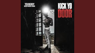 Kick Yo Door