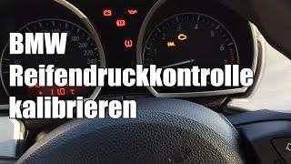 BMW Reifendruckkontrolle kalibrieren / Reifendruck Kontrollanzeige zurücksetzen