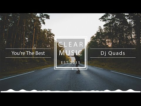 Dj Quads - You're The Best
