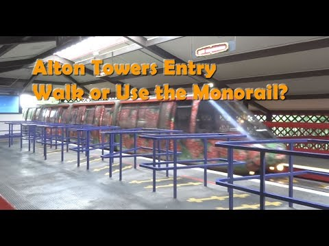 Alton Towers Entry from Car Park - Use Monorail or Walk?