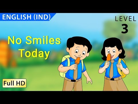 No Smiles Today: Learn English (IND) - Story for Children and Adults