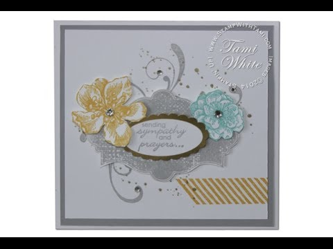 Sympathy WOW Card Featuring Stampin Up Everything Eleanor