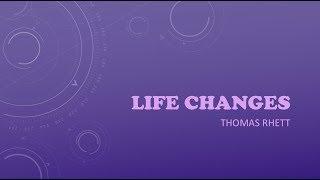 Life Changes- Thomas Rhett Lyrics