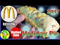 McDonald's® | Holiday Pie 2017 | Food Review! ❄️🎄🎁
