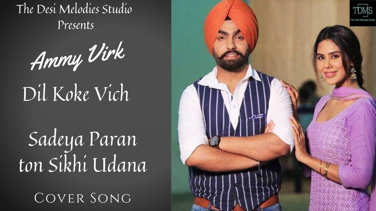 Download Sadeyan Paran To Sikhi Udna   Ammy Virk   Avvy Sra   Arvindr Khaira   Latest Punjabi Song 2020  