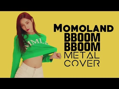 Momoland - Bboom Bboom // Metal Cover