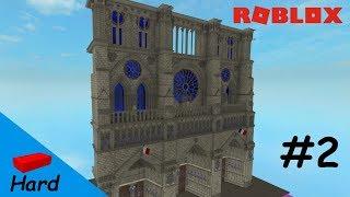 ROBLOX STUDIO SPEED BUILD / Notre Dame #2