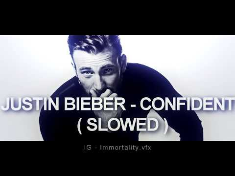 Justin Bieber - Confident ft. Chance The Rapper ( *Slowed* )