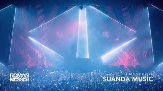 Roman Messer - Suanda Music 275 [Special 8 Years #Suanda]