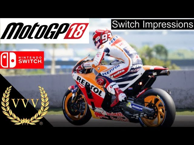 MotoGP 18 | Nintendo Switch | Gameplay Impressions