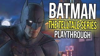 BATMAN The Telltale Series Full Playthrough
